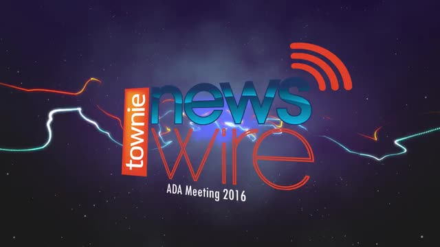 Townie News Wire: Highlights ADA Meeting 2016