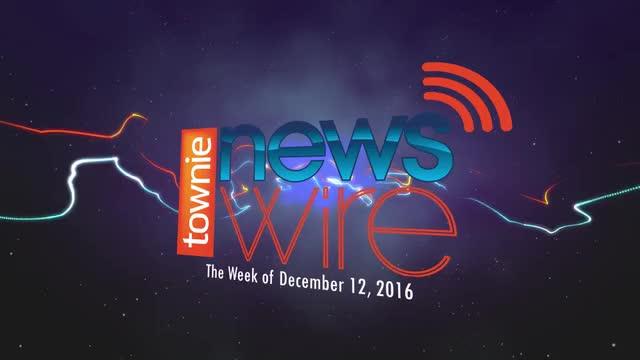Townie News Wire: Week of December 12, 2016